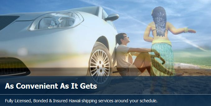 Car Transport to and from Hawaii.